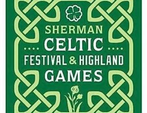 Come say hello to me at the Sherman Celtic Festival 2021!
